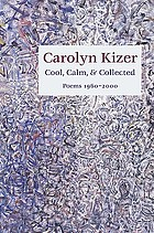Cool, calm & collected : poems, 1960-2000