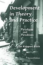 Development in theory and practice : bridging the gap