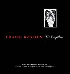 Frank Boyden : the empathies