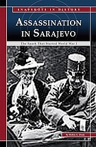 Assassination at Sarajevo : the spark that started World War I