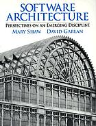 Software architecture : pespectives on an emerging discipline/ Mary Shaw, David Garlan ; [foreword by Barry Boehm