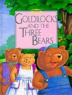 Goldilocks and the three bears : told in Signed English