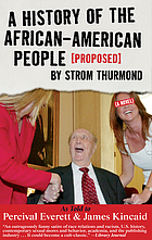 A history of the African-American people (proposed) by Strom Thurmond : a novel