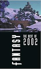 Fantasy : the best of 2002