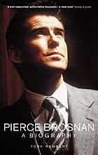 Pierce Brosnan : the biography