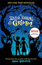 A tale dark & Grimm : [youth book discussion kit]