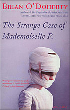 The strange case of Mademoiselle P. : a novel