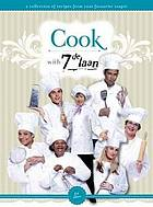 Cook with 7de Iaan : a collection of recipes from your favourite soapy