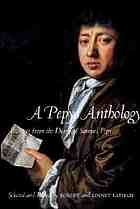 A Pepys anthology : passages from the Diary of Samuel Pepys