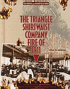 The Triangle Shirtwaist Company fire of 1911