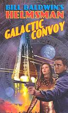 Helmsman: Galactic Convoy