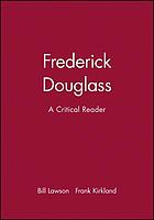 Frederick Douglass : a critical reader