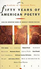 Fifty years of American poetry : anniversary volume for the Academy of American Poets