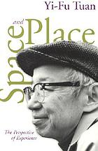 Space and place : the perspective of experience