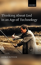 Thinking about God in an age of technology