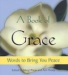 A book of grace : words to bring you peace