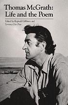Thomas McGrath : life and the poem