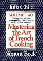 Mastering the art of French cooking: volume two