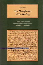 The metaphysics of The healing : a parallel English-Arabic text = al-Ilahīyāt min al-Shifā'