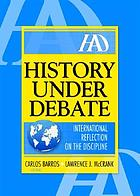 History under debate : international reflection on the discipline