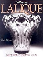 Warman's Lalique : identification and price guide