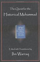 The quest for the historical Muhammad