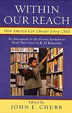 Within our reach : how America can educate every child