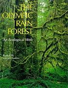 The Olympic rain forest : an ecological web