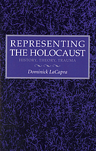 Representing the Holocaust : history, theory, trauma