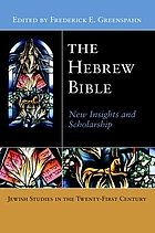 The Hebrew Bible : new insights and scholarship