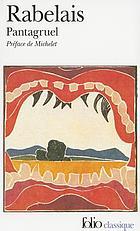 Pantagruel; première publication critique sur le texte original
