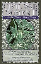 Civil War women II : stories by women about women
