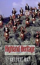 Highland heritage : Scottish Americans in the American South