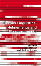Corpus linguistics : refinements and reassessments