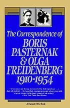 The Correspondence of Boris Pasternak and Olga Freidenberg, 1910-1954