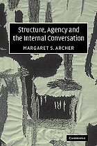 Structure, agency, and the internal conversation