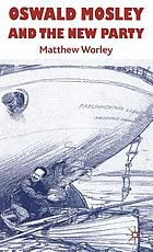 Oswald Mosley and the New Party