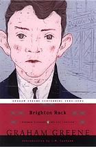 Brighton rock : an entertainment
