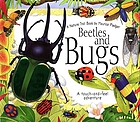 Beetles and bugs : a nature trail book