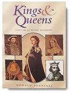 Kings & queens : a history of British monarchy