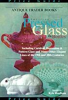Antique trader American pressed glass & bottles price guide