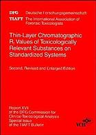 Thin-layer chromatographic Rf values of toxicologically relevant substances on standardized systems