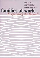 Families at work : expanding the boundaries
