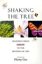 Shaking the tree : readings from Nature in the history of life