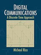 Digital communications : a discrete-time approachIntroduction to digital communications