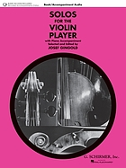 Solos for the violin player : with piano accompaniment