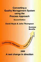 Converting a quality management system using the process approach