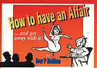 How to have an affair - and get away with it!