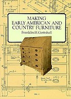 Making Early American and country furniture