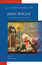 A companion to John Wyclif late medieval theologian